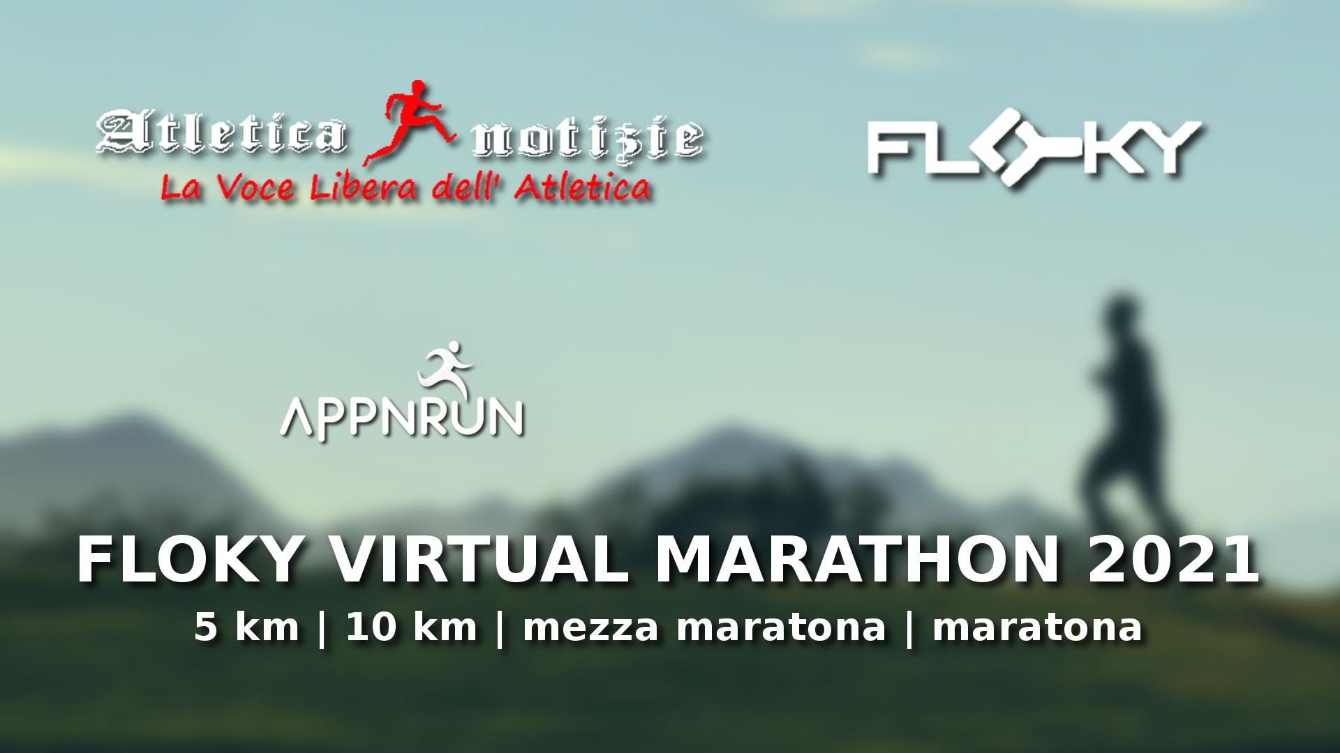 Floky Virtual Marathon 2021 di Atletica Notizie: quattro eventi per quattro distanze